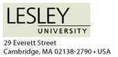 Lesley College address: 29 Everett St/Cambridge MA/02138/USA